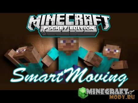 SMART MOVING - Minecraft PE 0.14.3 - 0.14.0