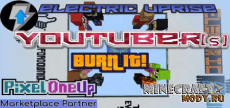 Are those YouTubers? Burn 'Em! – Карта PE 1.13, 1.12, 1.11, 1.10, 1.9
