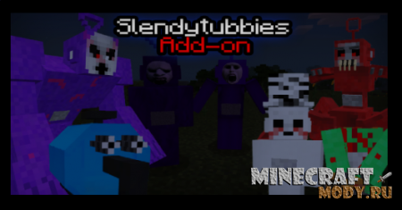 Slendytubbies Mode v6.2 Мод/Аддон Minecraft PE 1.16, 1.15, 1.14, 1.13, 1.12, 1.11