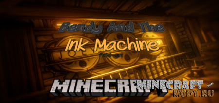 Bendy and the Ink Machine - Мод/Аддон Minecraft PE 1.14, 1.13, 1.12, 1.2